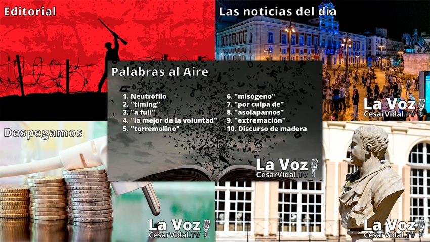 Programa Completo de La Voz de César Vidal - 10/05/21