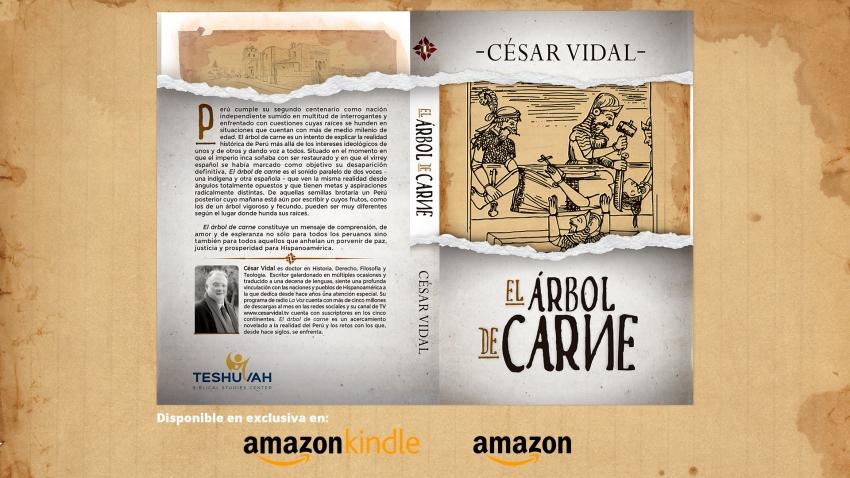 Nuevo libro de César Vidal: El árbol de carne