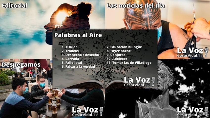 Programa Completo de La Voz de César Vidal - 11/10/21
